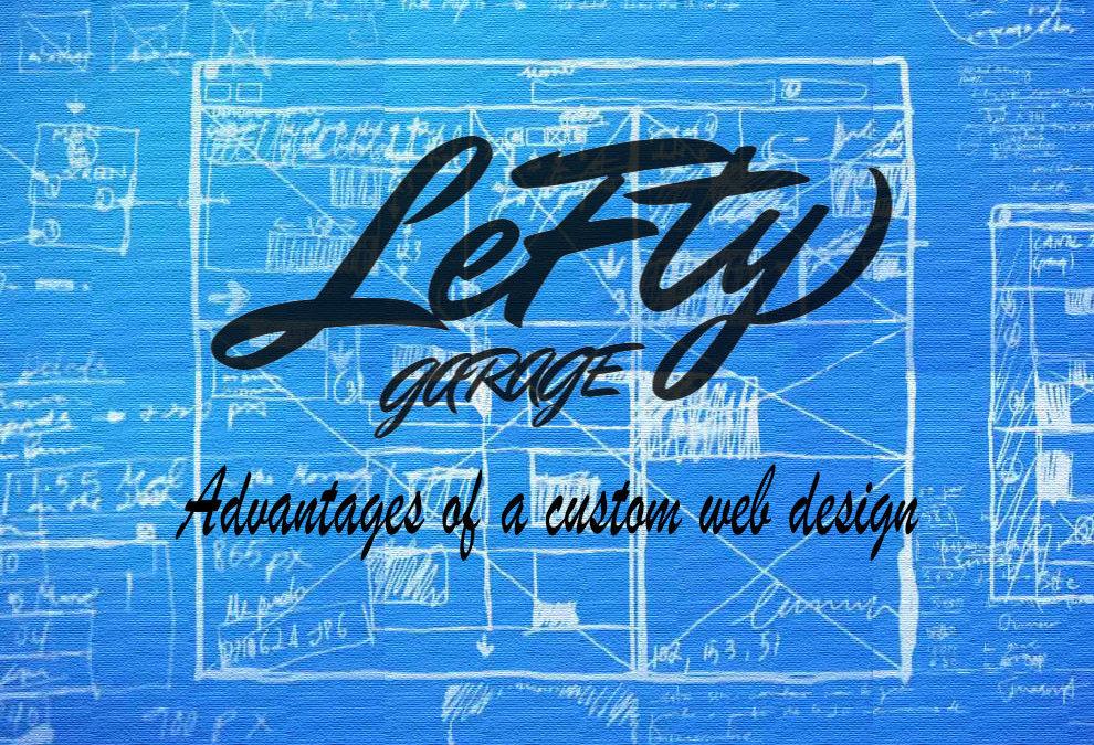 Advantages of a custom web design