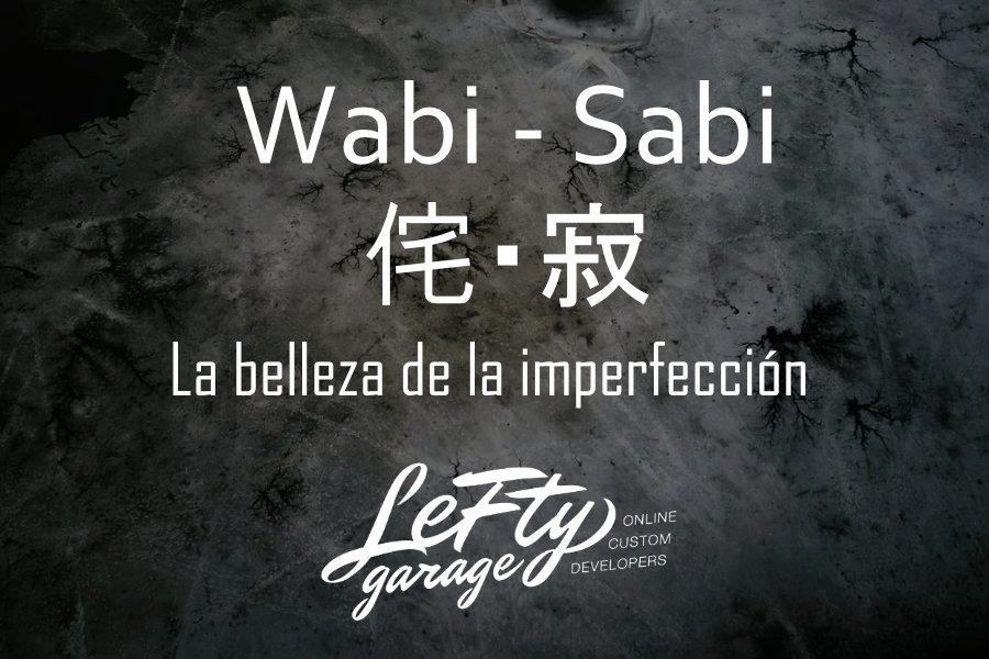 Wabi-Sabi. La belleza de la Imperfección